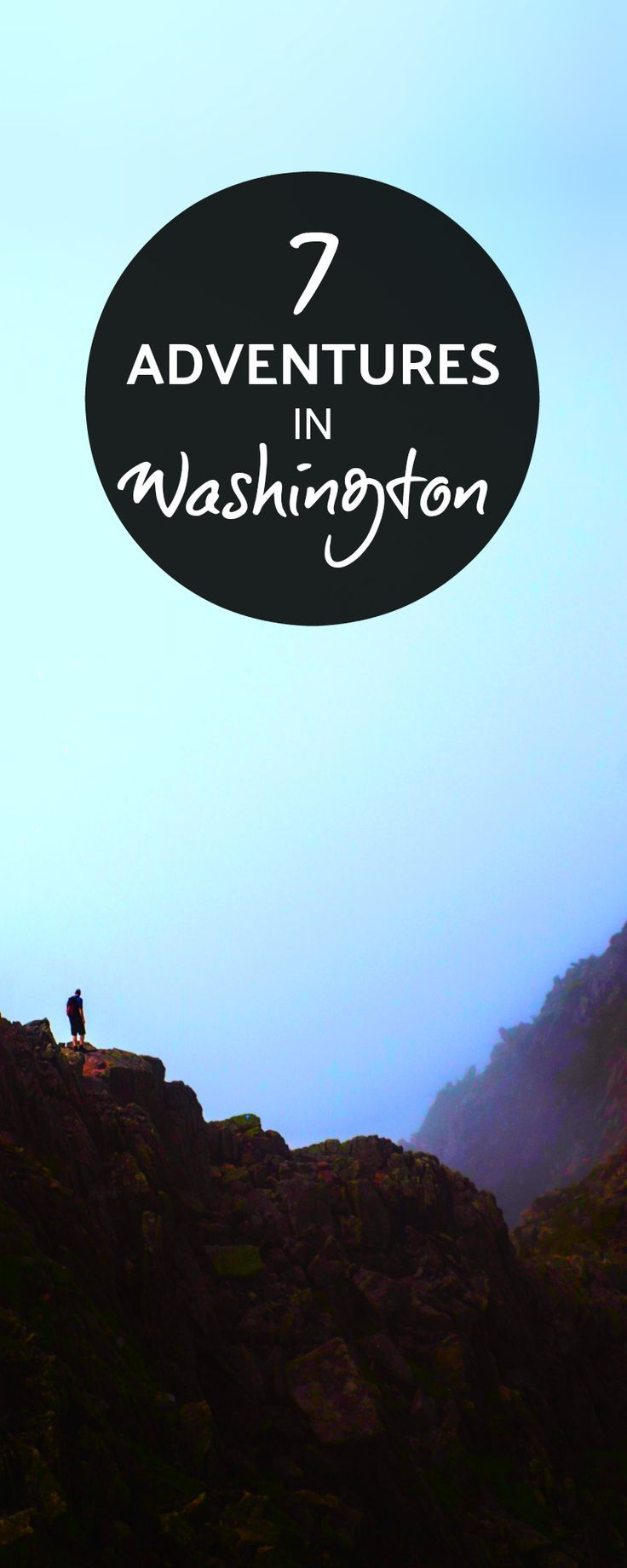 amazing outdoor adventures in washington state you can't afford to