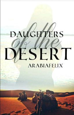 Long before the advent of Islam, the birth of a female was a dishonor… #historicalfiction Historical Fiction #amreading #books #wattpad