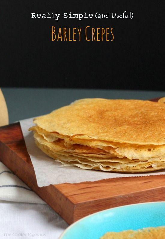 Really Simple (and Useful) Barley Crepes |  thecookspyjamas.com