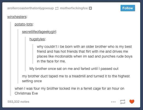 Omg this is amazing (i have no older siblings)
