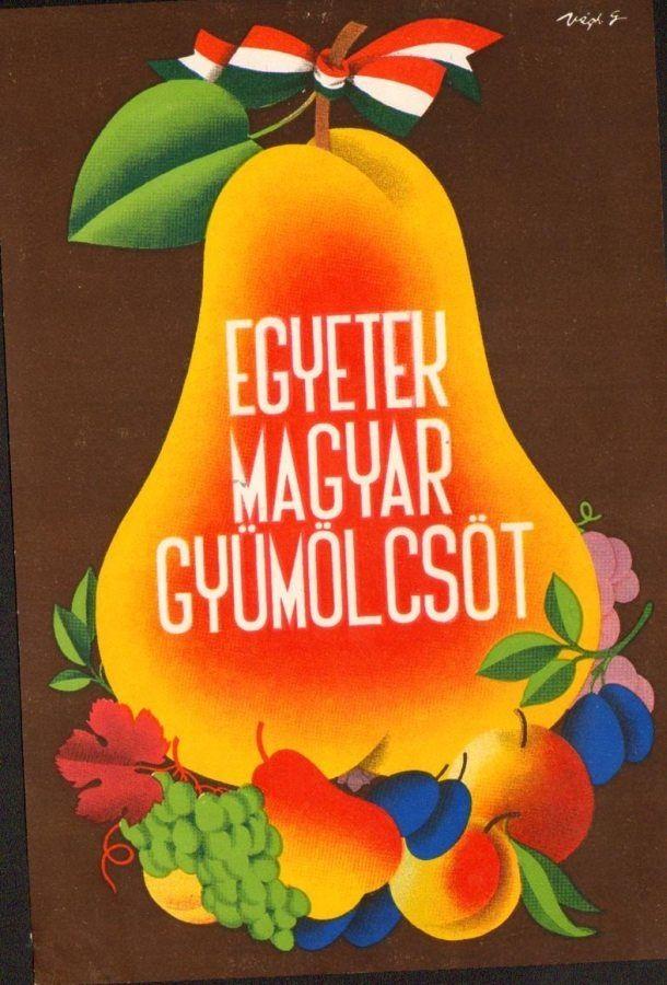 Végh Gusztáv (graf.) - Egyetek magyar gyümölcsöt [Villamosplakát] - Múzeum Antikvárium