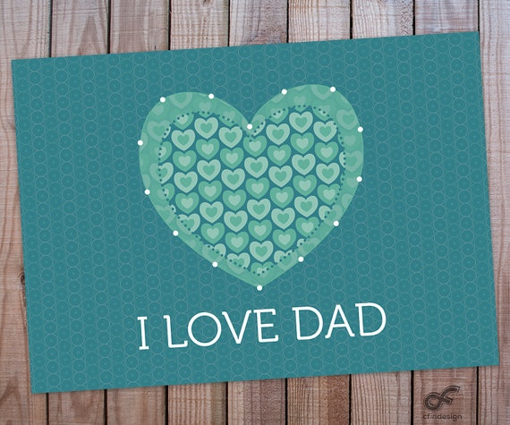 INSTANT DOWNLOAD Wall Art Printable  I Love Dad by CFinDesign