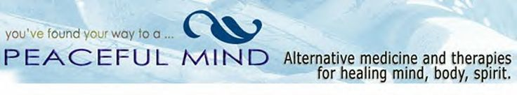 Ailments, Disease, Illness, Alternative Medicine, Prevention, Alternative Health, Trusted, Safe Information at Peacefulmind.com