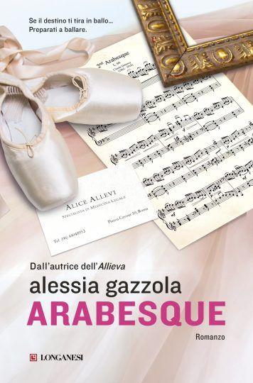 Se il destino ti tira in ballo ... preparati a ballare. http://pupottina.blogspot.it/2017/12/arabesque-di-alessia-gazzola.html