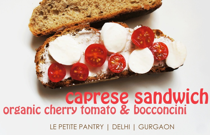 ‎#Delhi #Gurgaon We have a new Sandwich The Caprese #Organic Cherry Tomato & Bocconcini Online