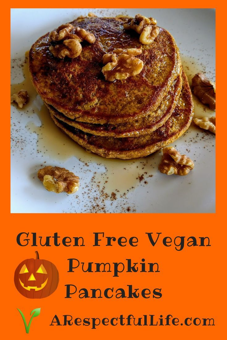 Pumpkin Pancakes Gluten Free Whole Food Plant Based No Oil Recipe Whole Food Recipes Food Vegan Pumpkin Pancakes