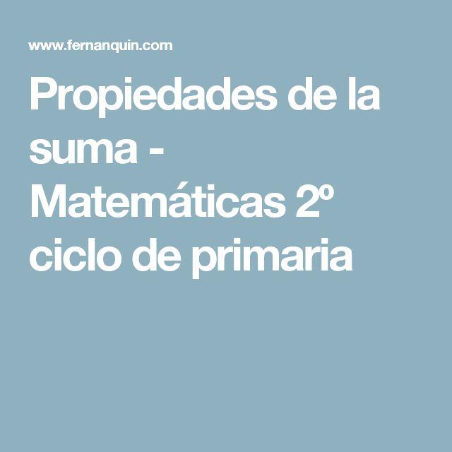 Propiedades de la suma - Matemáticas 2º ciclo de primaria