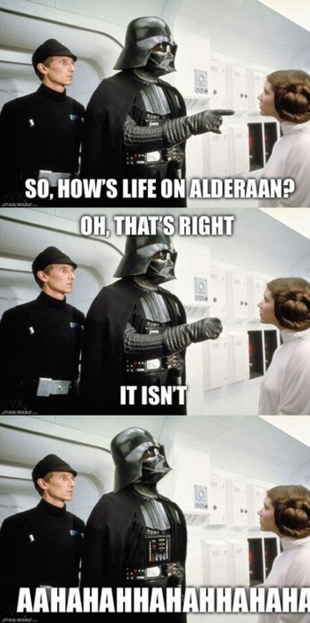 I've heard of not liking your kid's friends, but REALLY?!!! You can't just go around blowing up their planets. Vader is such a bad parent!