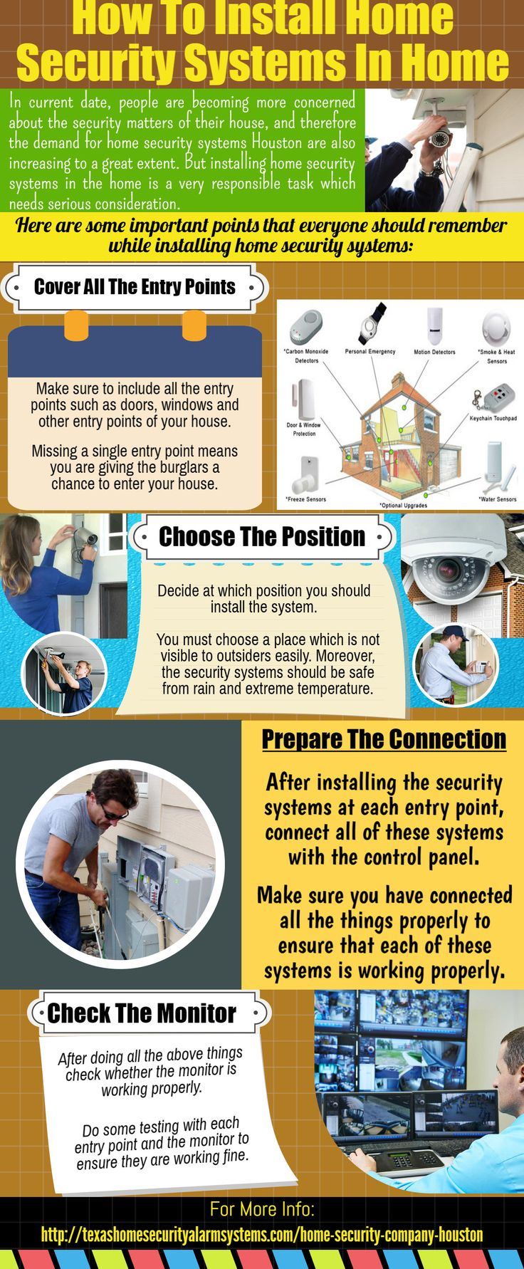 These gadgets can be connected to the smartphones and one can get live images from their homes at all times. For More Information about Home Security Systems Houston, please check http://texashomesecurityalarmsystems.com/home-security-company-houston