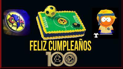 "Blog de palma2mex : CLUB AMÉRICA ""FELIZ CUMPLEAÑOS 100"""