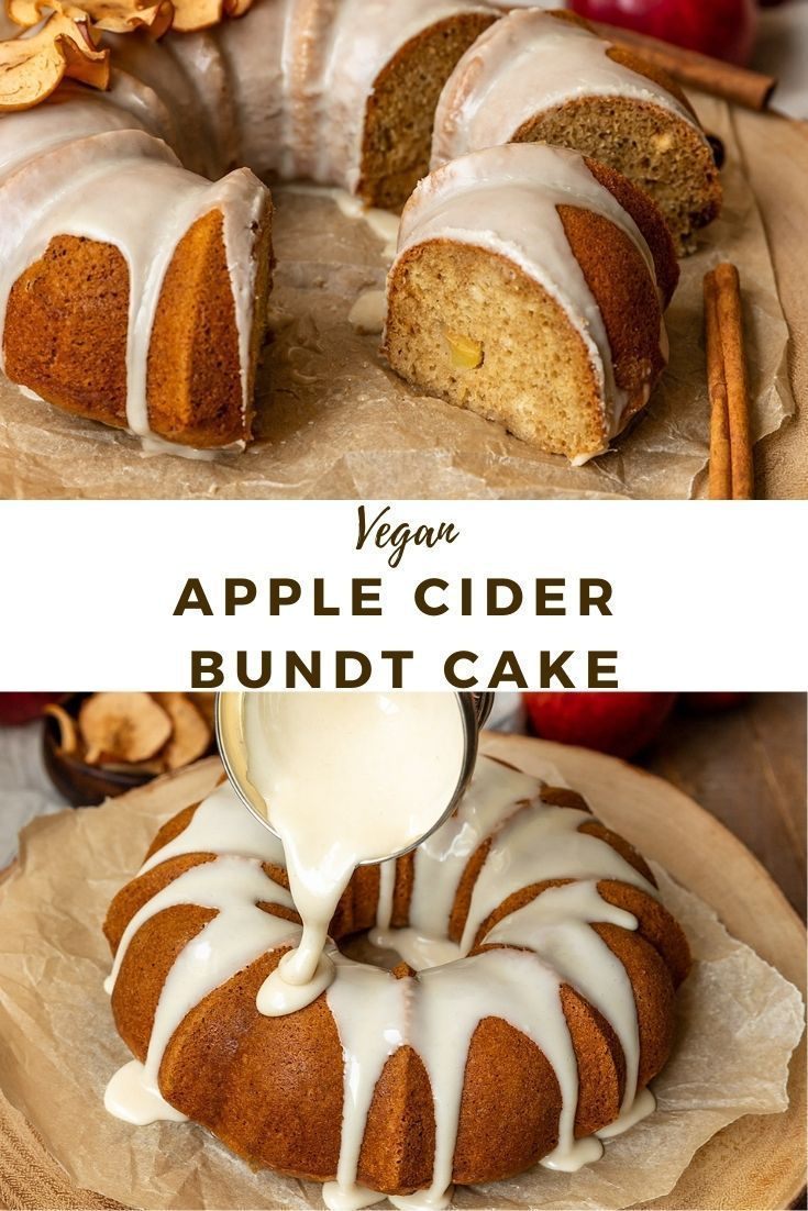 Vegan Apple Cider Bundt Cake Video Shortgirltallorder In 2020 Vegan Apple Cake Vegan Dessert Recipes Apple Spice Cake