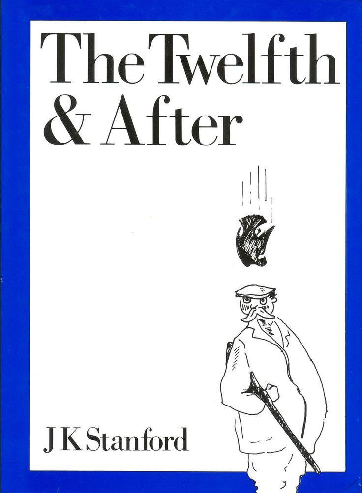 The Twelfth and After by J. K. Stanford | Quiller Publishing. First published in 1944 this was written whilst Stanford served in North Africa and soon became a classic of sporting humour leading to its many reprints. It forms the complete memoir of Colonel the Hon. George Hysteron-Proteron, known in his club as 'the old Grouse-cock' and one of the best shots in the country. #grouse #shooting #man #sport #humour