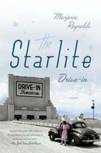 The Starlite Drive-In by Marjorie Reynolds