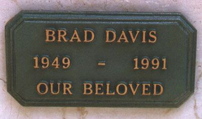 """Brad Davis (1949 - 1991)Starred in the movie """"Midnight Express"""", his death was due to assisted suicide after a long battle with AIDS"""