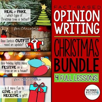 Four full lessons to practice opinion writing (persuasive writing) with Christmas-related focus questions.