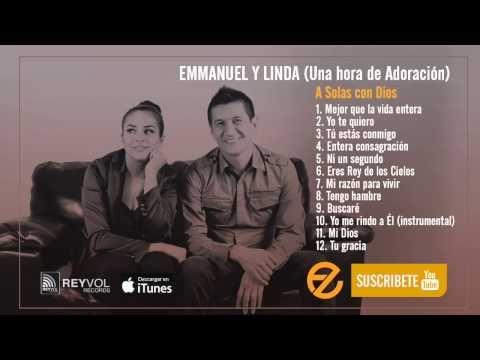Emmanuel y Linda - Una Hora de Adoración [A Solas con Dios] | Ver Videos Cristianos