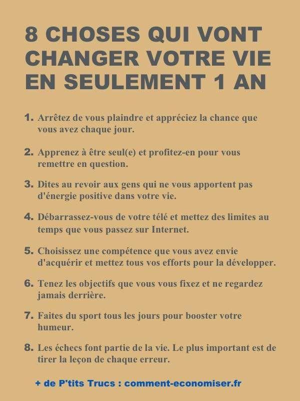 eight Choses Qui Vont Changer Votre Vie En Seulement 1 An.
