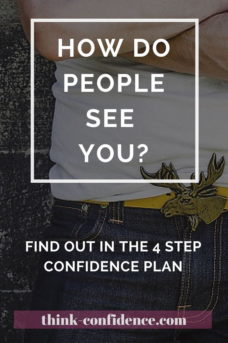Most people see you differently to the way you think they do. This 4 Step PLan explains everything. #confidence #course