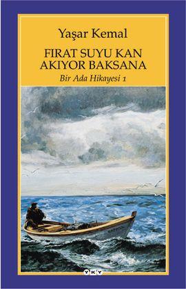 bir ada hikayesi 1 firat suyu kan akiyor - yasar kemal - yapi kredi yayinlari http://www.idefix.com/kitap/bir-ada-hikayesi-1-firat-suyu-kan-akiyor-yasar-kemal/tanim.asp