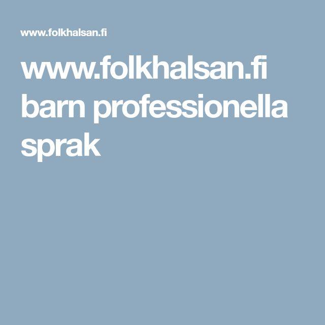 www.folkhalsan.fi barn professionella sprak