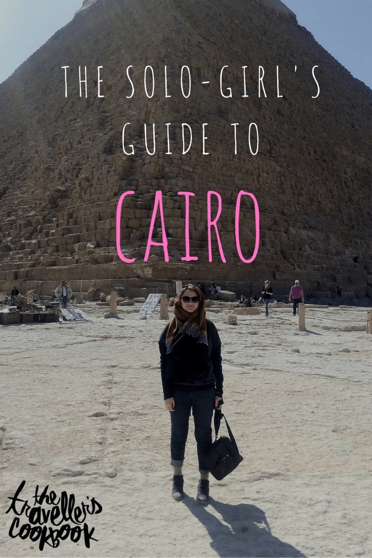 The Solo Girl's Guide to Cairo - The Traveller's Cookbook