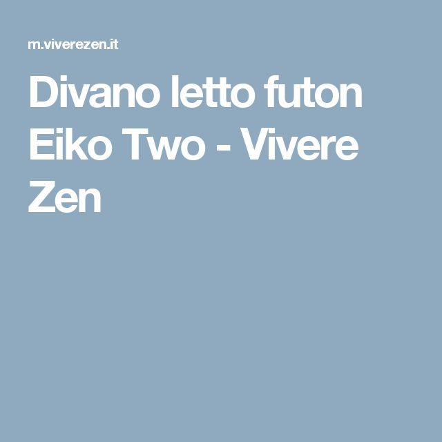 Divano letto futon Eiko Two - Vivere Zen