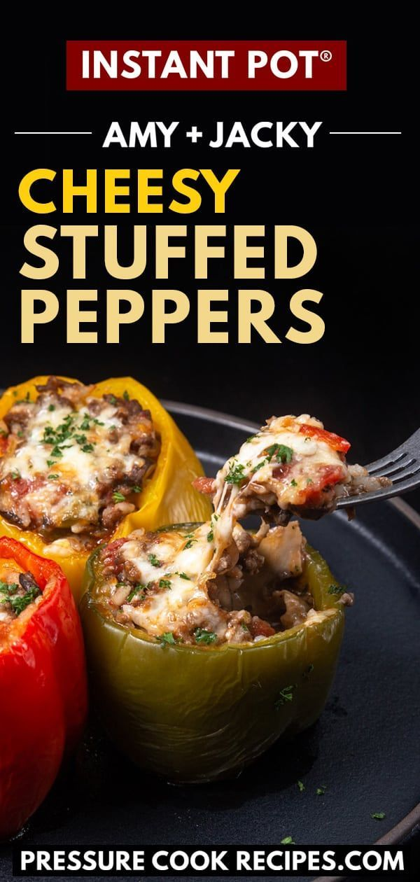 Instant Pot Cheesy Stuffed Peppers Tested By Amy Jacky Recipe In 2020 Stuffed Peppers Healthy Instant Pot Recipes Instant Pot Dinner Recipes