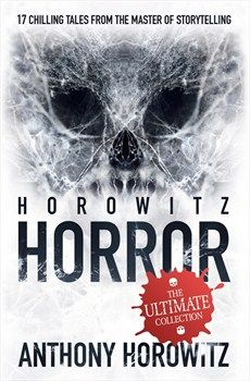Horowitz Horror by Anthony Horowitz.Seventeen chilling tales from the master of storytelling. Welcome to a strange and twisted world where the spooky, the shocking, and the positively petrifying are lurking just out of sight. A bus ride home ... turns into your worst nightmare. A quaint country cottage ... has a grisly secret. A man returns from holiday ... with bubbling skin and bloodshot eyes. Horowitz Horror. It's all around you. Alive. Waiting. Enter if you dare.