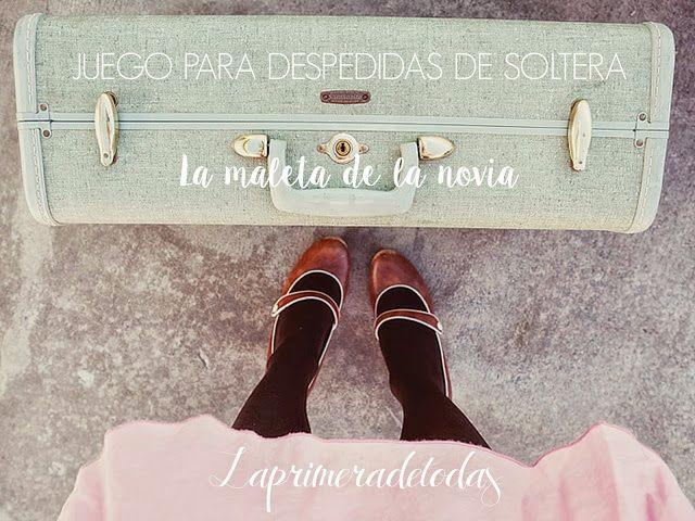 Juego para despedida de soltera: La maleta de la novia