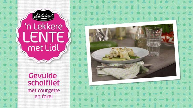 Recept voor gevulde scholfilet met courgette en forel door Ramon Beuk #Lidl #Pasen #Kookvideo