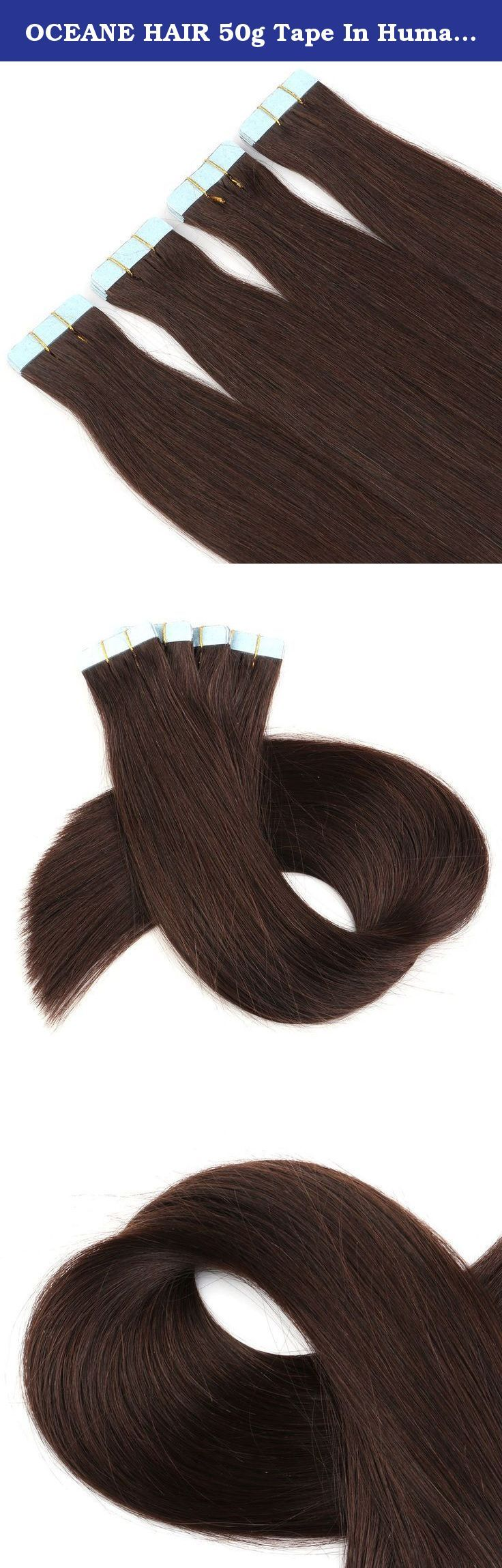 "OCEANE HAIR 50g Tape In Human Hair Extensions Brazilian Human Hair Tape Extensions Skin Weft Hair Extensions Human Tape Hair Extensions (16"", 2#). OCEANE HAIR BEAUTY BEGINS WITH QUALITY Hair Material: 100% Remy Human Hair Hair Type: Tape In Human Hair Extensions Hair Color: 1B#/1#/2#/4#/6#/8#/10#/22#/24#/27#/613# Hair Volume: 2.5g per strand , 50g per pack Hair Advantage: No Chemical Smell, No Tangle, No Shedding Shipping Method: FREE Standard Shipping by e Packet takes 10 - 25 Days..."