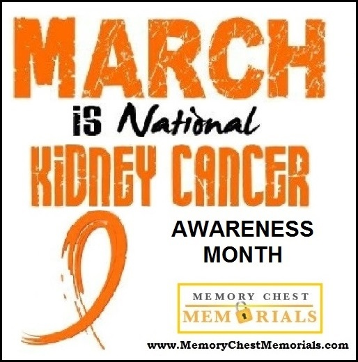 March is Kidney cancer awareness month.