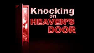 Knocking On Heavens Door: 100 times and more