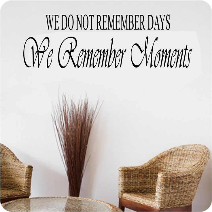 Remember Days Custom Vinyl Wall Decals, Stick On Wall Art, Wall Decals Part 57