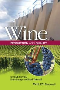 Wine Production and Quality / Grainger, Keith Tattersall, Hazel