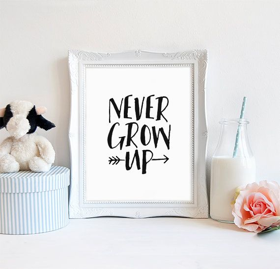 "INSTANT DOWNLOAD 8X10"" Printable Digital art file - Never grow up - Peter Pan nursery art - baby - black and white minimlaist - SKU:622"