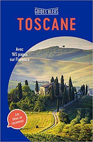 Guide Bleu Toscane - Collectif