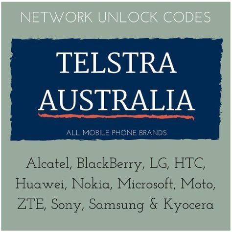 Telstra Australia Network Unlock Codes for All Brands including Alcatel, BlackBerry, LG, HTC, Huawei, Nokia, Microsoft, Moto, ZTE, Sony, Samsung & Kyocera, this service does not support iPhones. Permanently unlock your mobile device for use on compatible GSM networks worldwide.