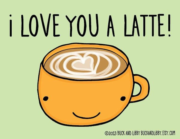 I Love You Like A Quotes Funny : ... Coffee Puns on Pinterest Food puns, Funny food puns and Cute puns