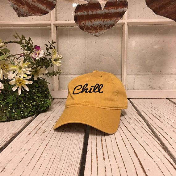 New CHILL Baseball Cap Low Profile Dad Hats Baseball Hat Embroidery Burnt Yellow/Black Thread