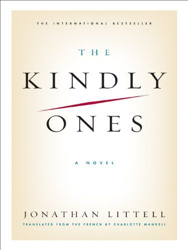 265 best books images on pinterest books to read libros and book the kindly ones a novel by littell jonathan fandeluxe Gallery