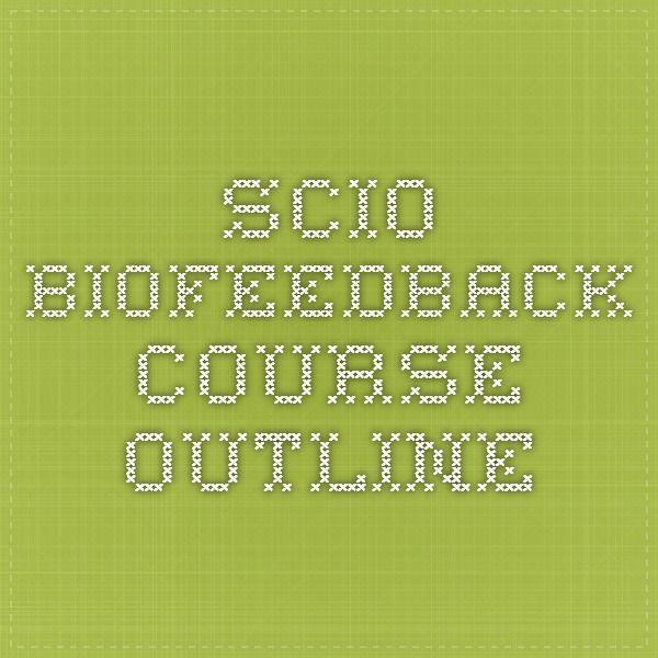 SCIO Biofeedback Course Outline