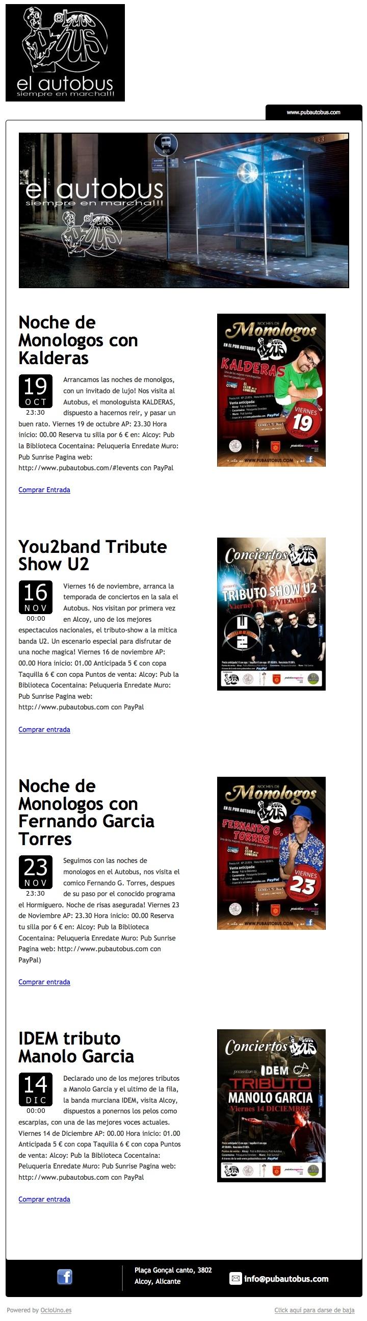 El Autobus, Alcoy, Alicante, envia su programación mediante newsletter utilizando OcioUno y enlaza directamente a la venta de entradas desde su propia web. Todo con OcioUno; más información en www.ociouno.es.
