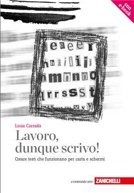Lavoro dunque scrivo di Luisa Carrada
