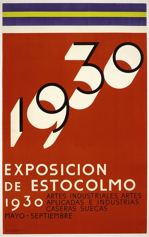 """Sigurd Lewerentz & Ivan Haeggstroms, poster design """"1930 Exposicion de Estocolmo"""", 1929. Sweden.Color lithographThe design of this poster, with its eye-catching colors, circular type, and uncluttered layout, allowed for easy translation into many languages. This particular poster was used to advertise the exhibition in Spain. Via artsmia"""