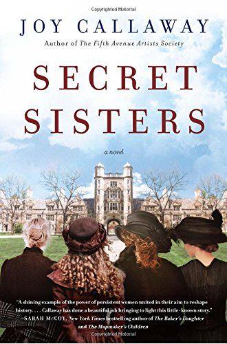 Secret Sisters: A Novel by Joy Callaway https://www.amazon.com/dp/006239164X/ref=cm_sw_r_pi_dp_x_yqpzzbQSSD0DX