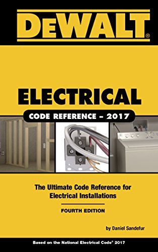 Price:       (adsbygoogle = window.adsbygoogle || []).push();  Translate the complex requirements of the 2017 National Electrical Code into simple, practical guidelines for residential electrical installation with this thorough, user-friendly resource. Ideal for homeowners and...