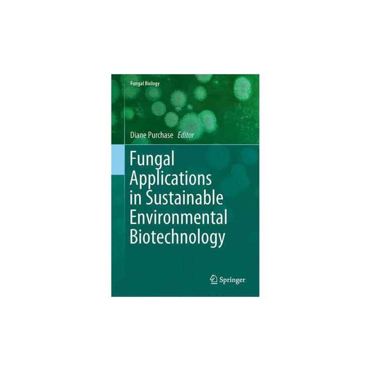 Fungal Applications in Sustainable Environmental Biotechnology (Hardcover)