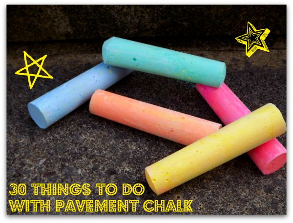 30 things to do with pavement chalk