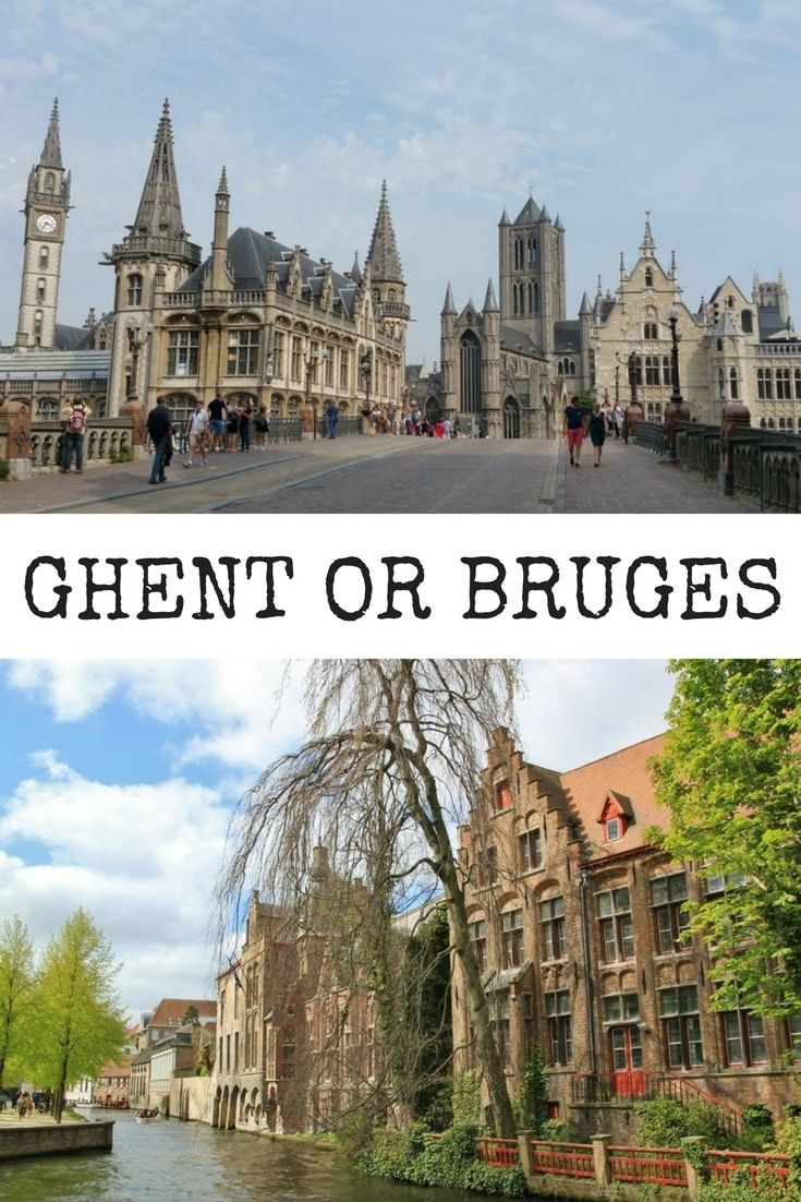 Ghent or Bruges? Which Belgian city is best to visit? On this post 5 travel bloggers expain which city they prefer Bruges or Ghent.